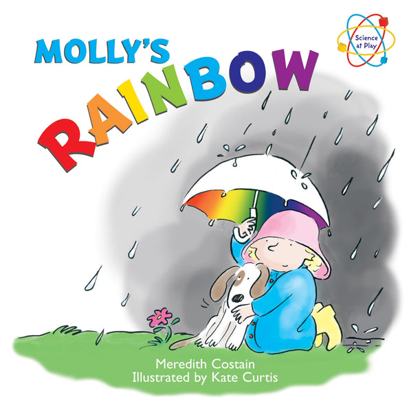 Five Mile Press - Science at Play: Molly's Rainbow | KidzInc Australia | Online Educational Toy Store