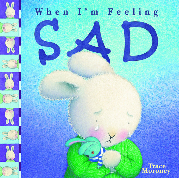 Five Mile Press - When I'm Feeling Sad | KidzInc Australia | Online Educational Toy Store