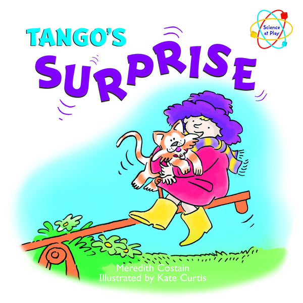Five Mile Press - Science at Play: Tango's Surprise | KidzInc Australia | Online Educational Toy Store