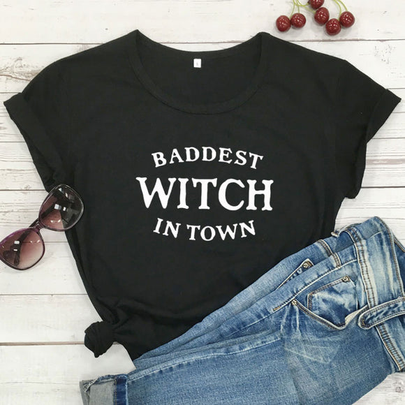 Baddest Witch In Town | Witch T-shirt
