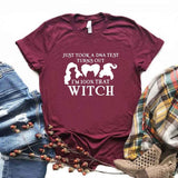 Just Took A DNA Test Turns Out I'm 100% That Witch | Witch T shirts