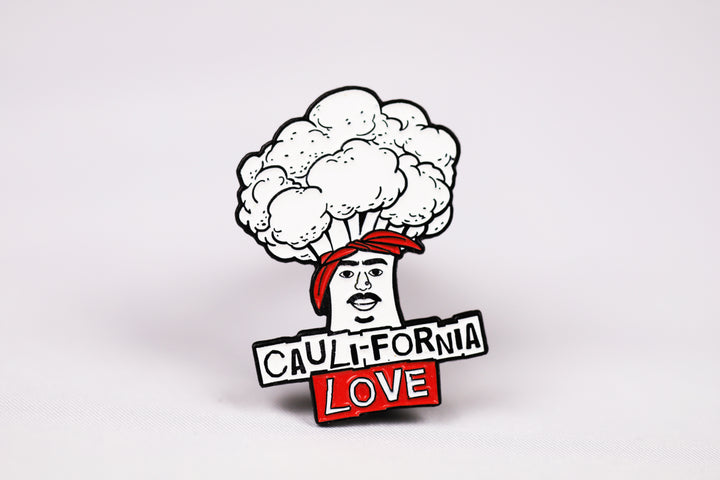 Caulifornia Love Pin