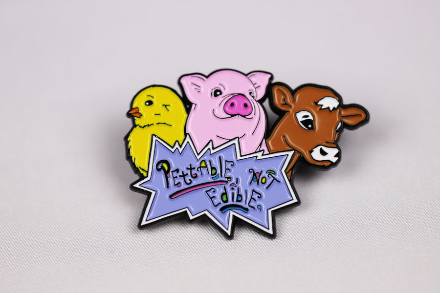Pettable Not Edible Pin