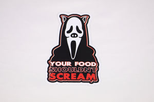 Your Food Shouldn't Scream Sticker