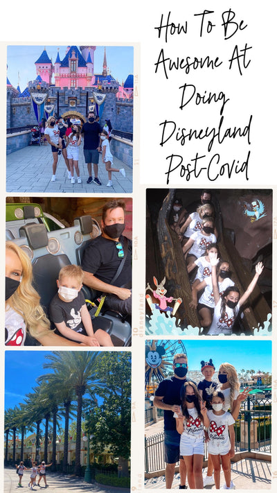 Episode 148- How To Be Awesome At Doing Disneyland Post-Covid