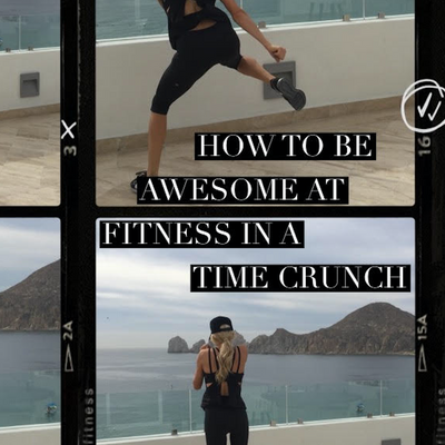Episode 134: How To Be Awesome At Fitness In A Time Crunch