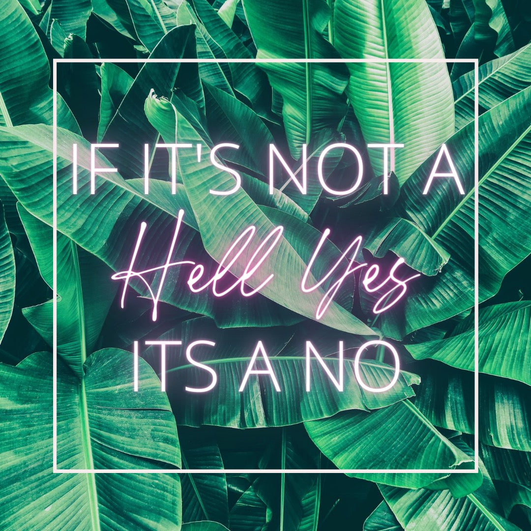 How To Be Awesome At Saying No To Things That Aren't A Hell Yes