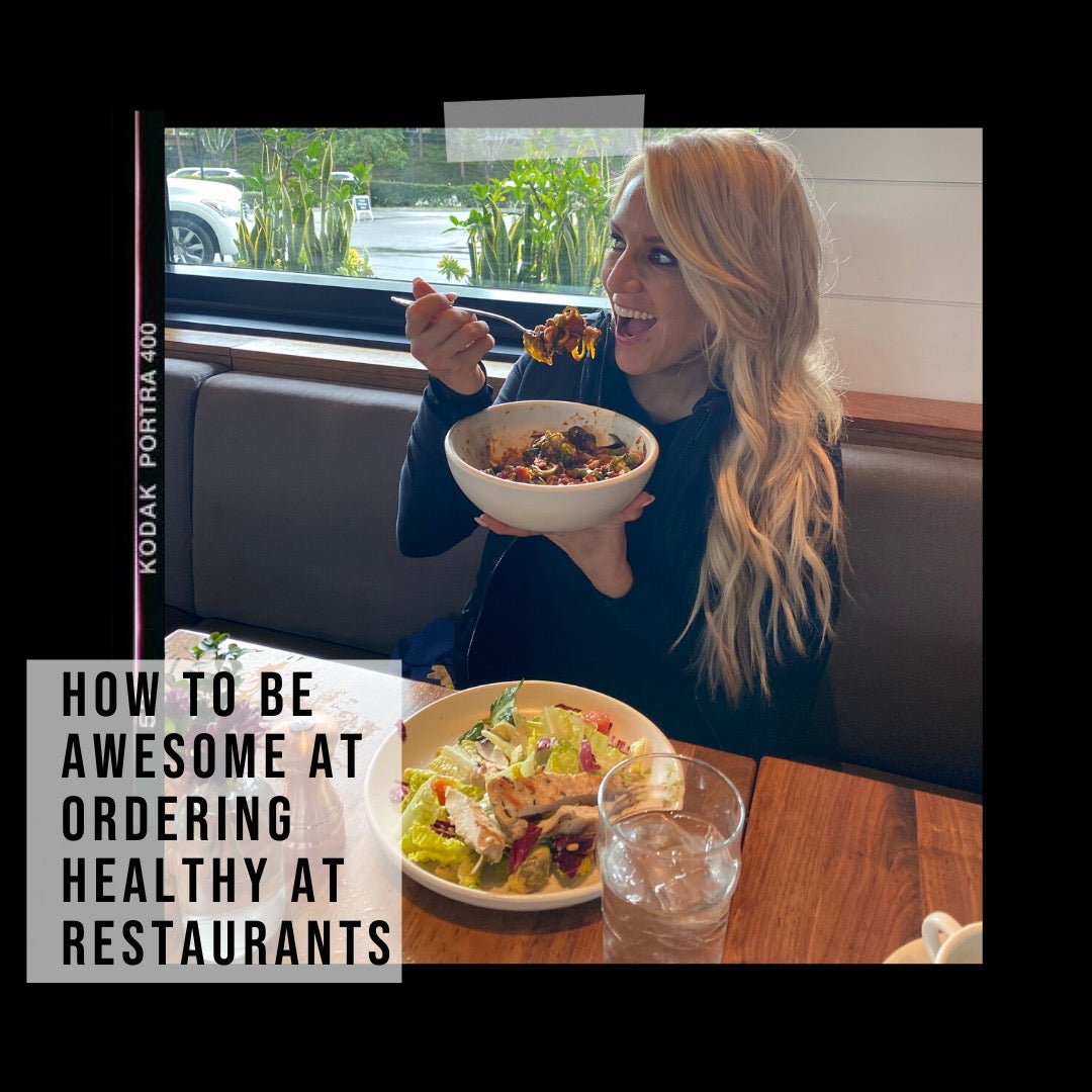 How To Be Awesome At Ordering Healthy at Any Restaurant