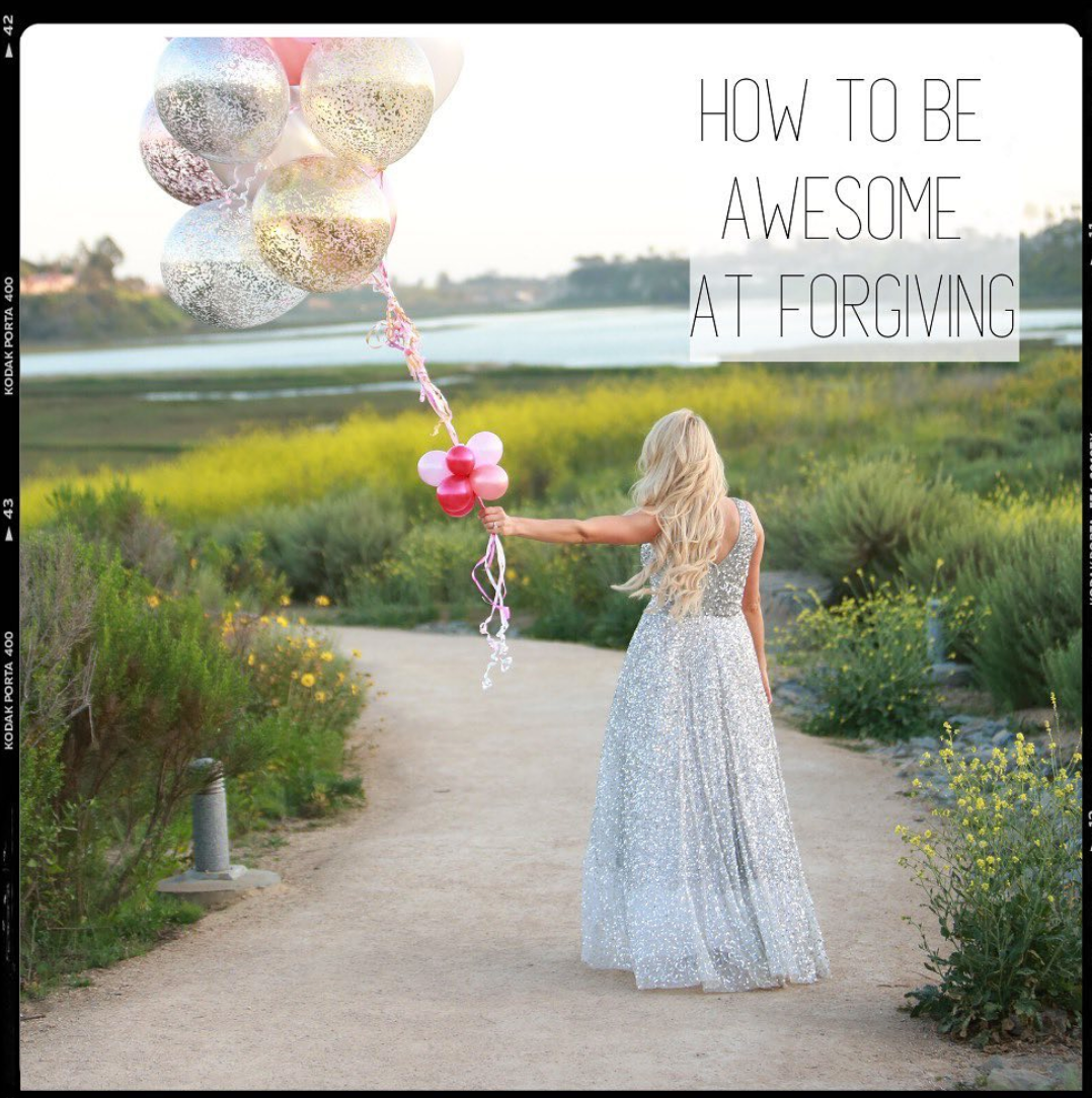 How To Be Awesome At Forgiveness