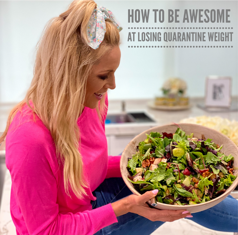 How To Be Awesome At Losing Quarantine Weight