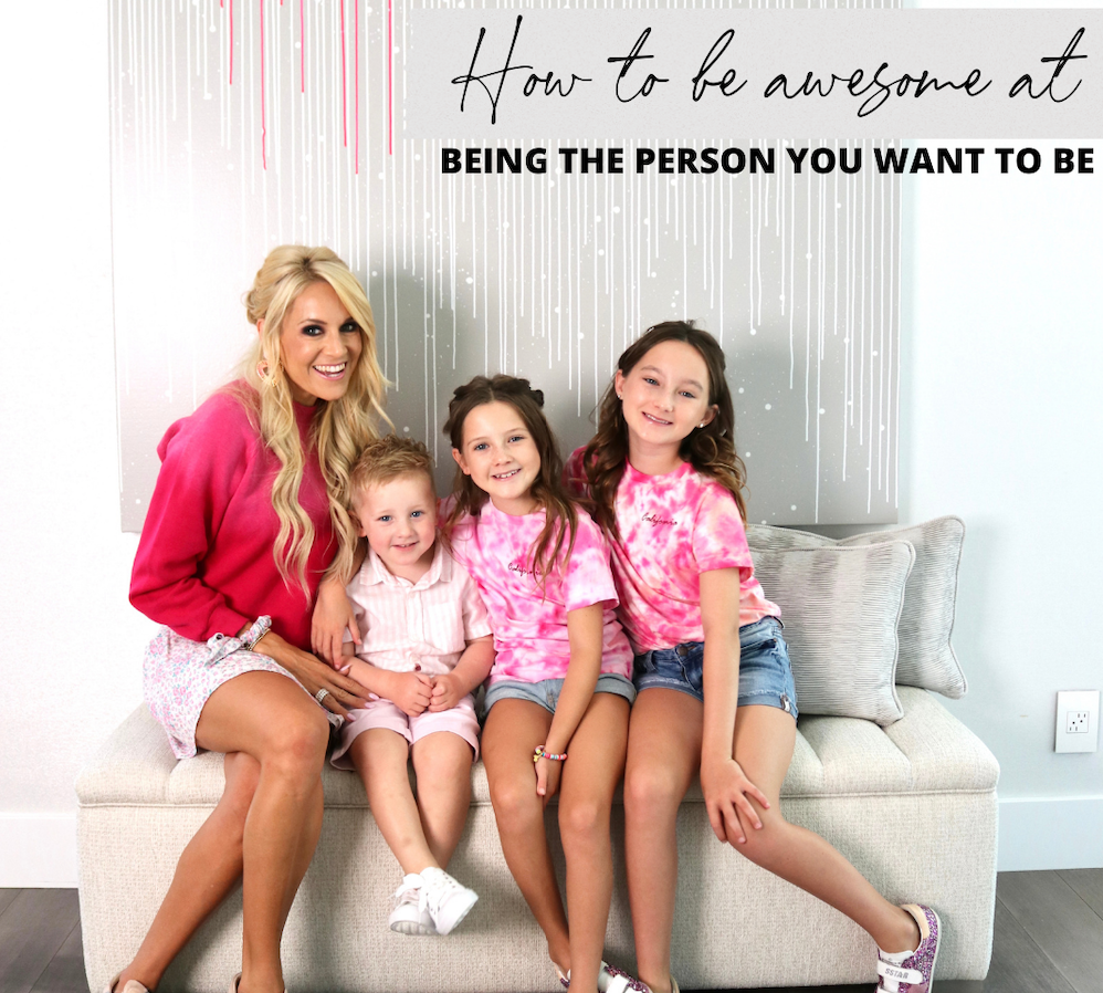 How To Be Awesome At Being The Person You Want To Be