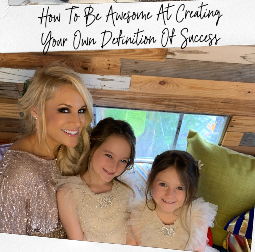How To Be Awesome At Creating Your Own Definition Of Success