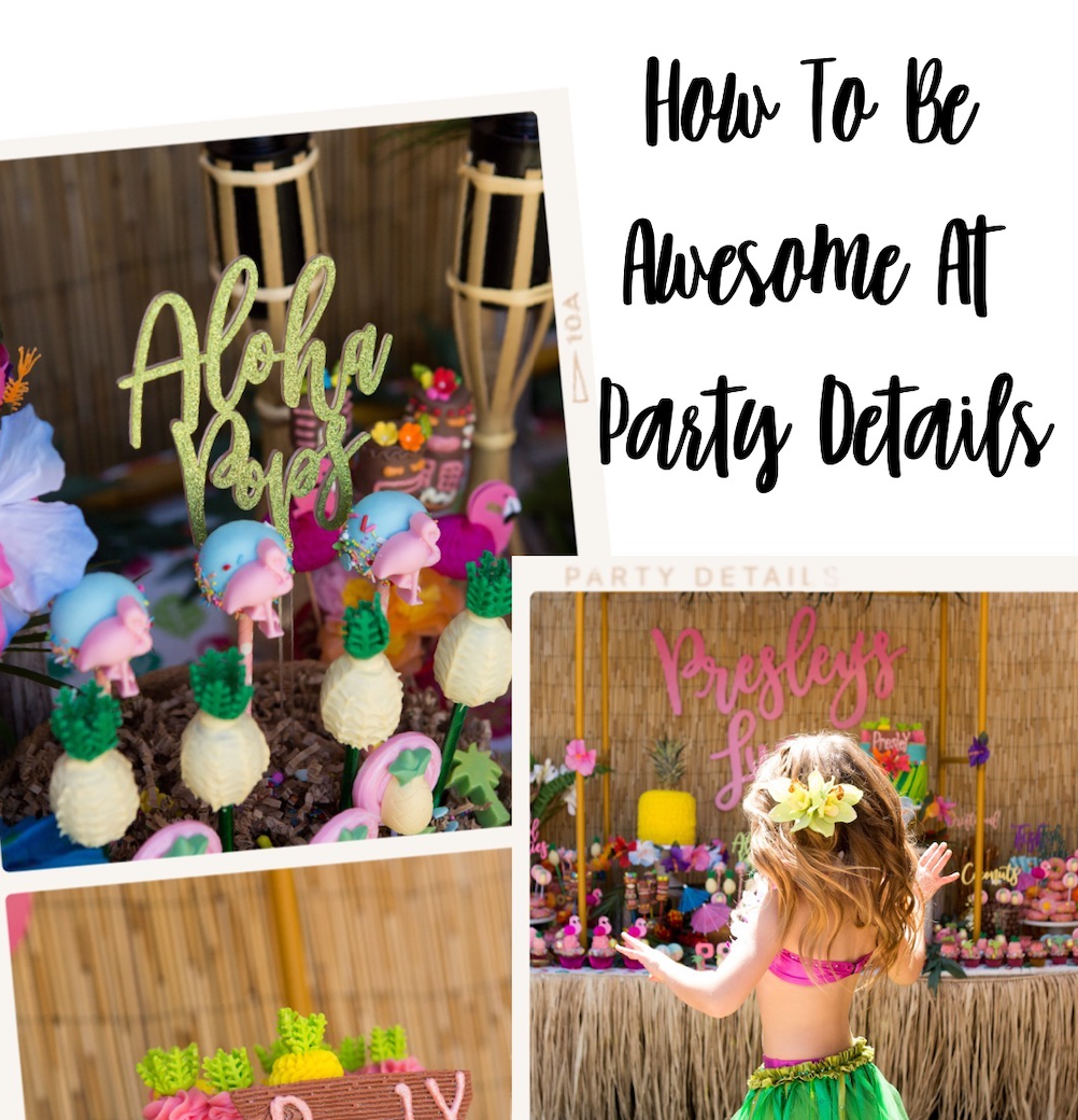 How To Be Awesome At Party Details