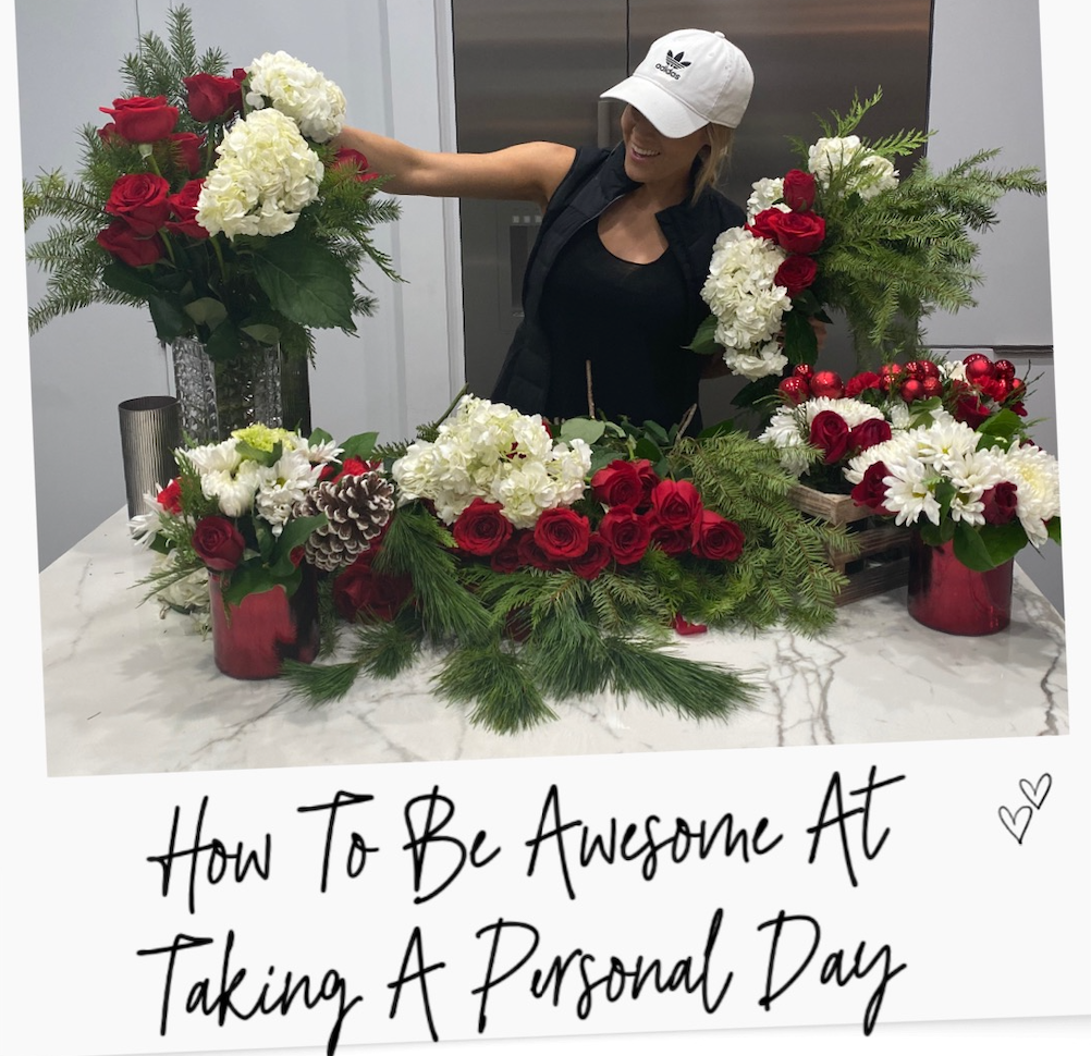 How To Be Awesome At Taking A Personal Day