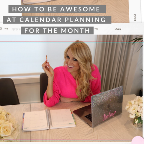 How To Be Awesome At Calendar Planning For The Month