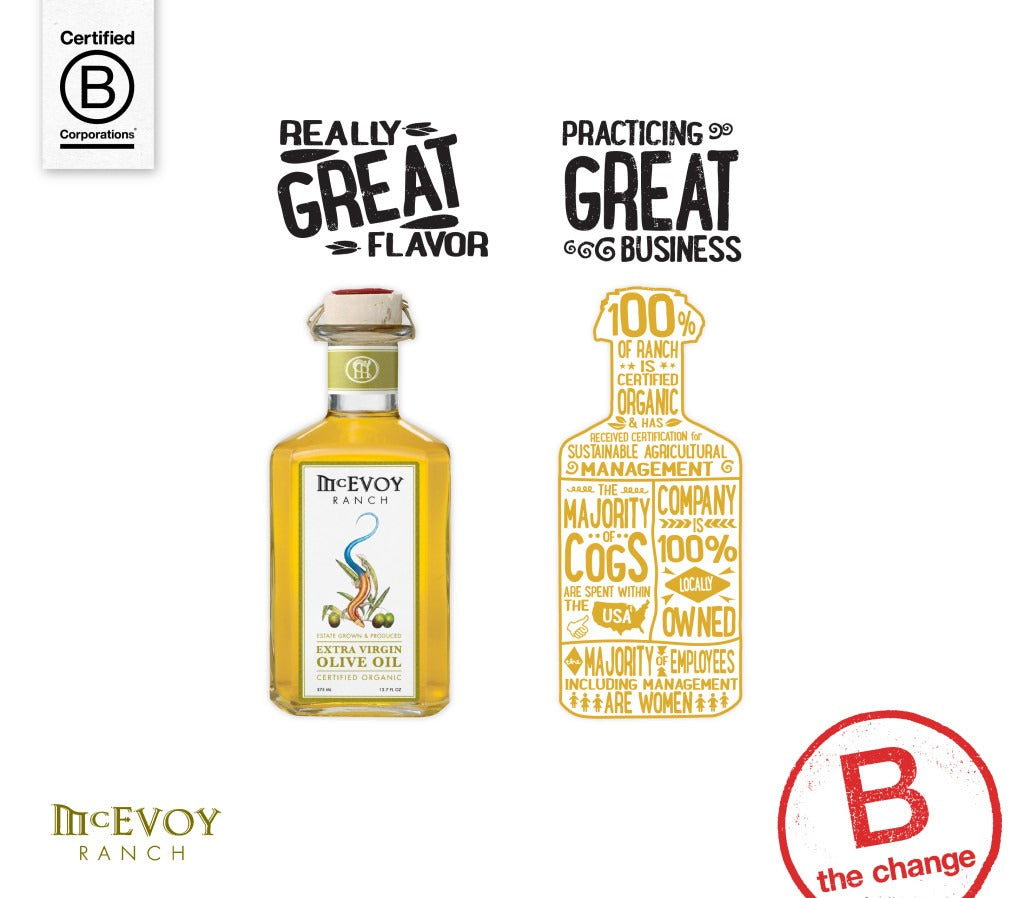 B corp certified - McEvoy Ranch extra virgin olive oil
