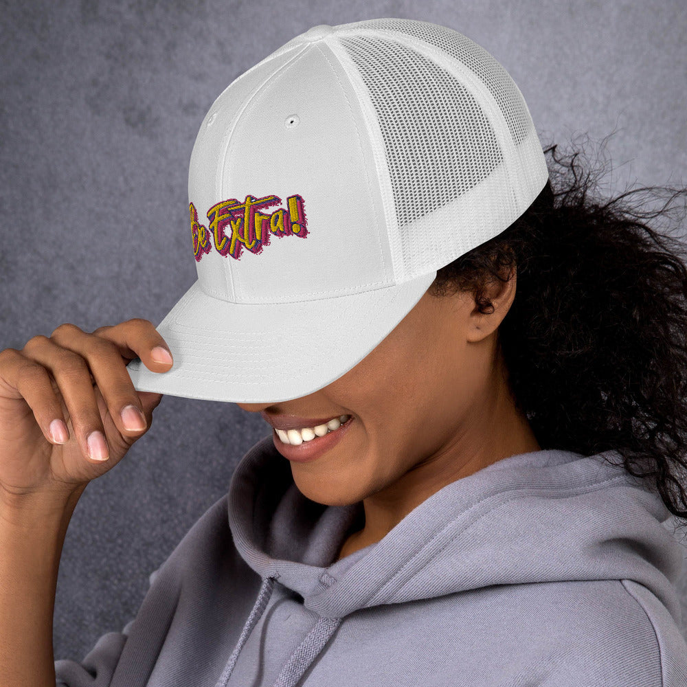 Be Extra! Trucker Hat - BeExtra! Apparel & More