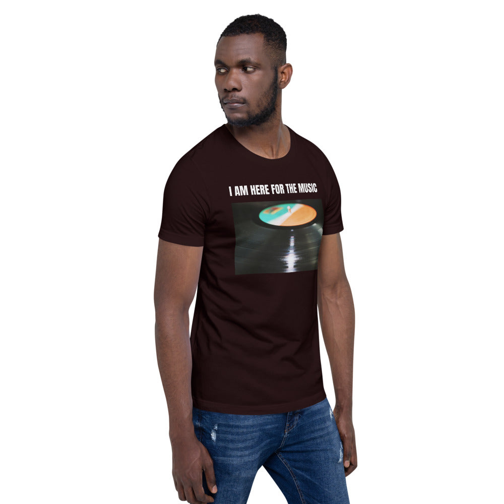 I am Here For the Music - Unisex Short-Sleeve Unisex T-Shirt - BeExtra! Apparel & More