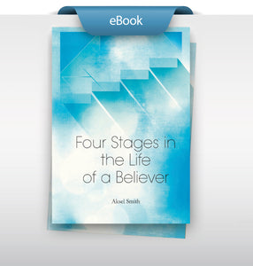 Four Stages in The Life of a Believer (English) - eBook