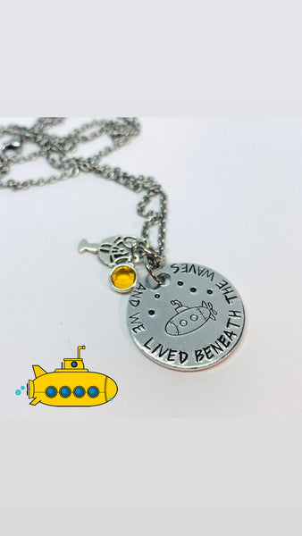 ... and we lived beneath the waves - Hand Stamped Necklace