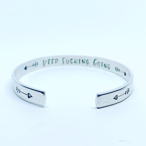 "Keep Fucking Going (1/4"") - Hand Stamped Cuff Bracelet"
