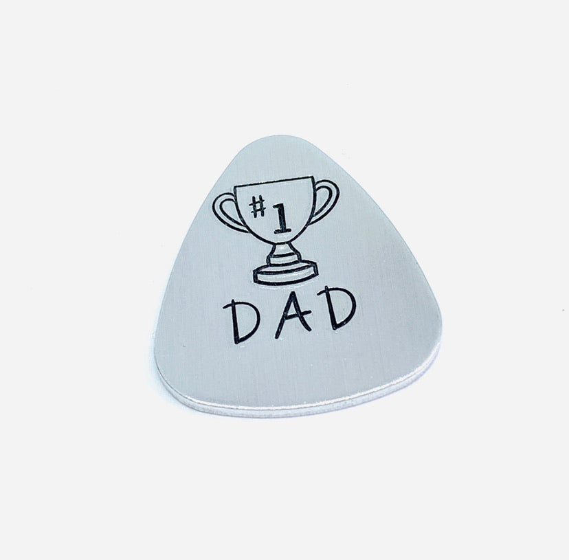 #1 DAD Trophy - Hand Stamped Guitar Pick