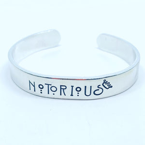 NOTORIOUS👑 with Crown - Hand Stamped Cuff Bracelet