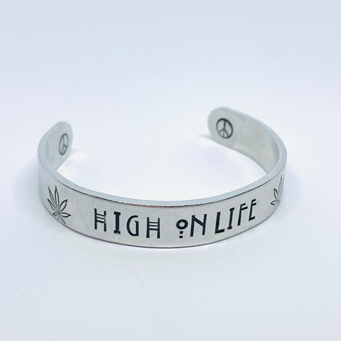 High on Life - Hand Stamped Cuff Bracelet