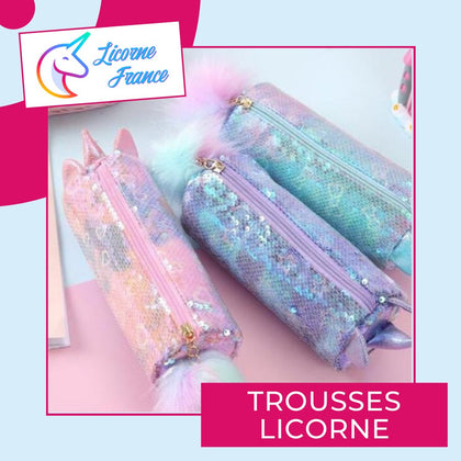 Trousses - Licorne France