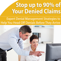Prevent up to 90% of Your Denials with Expert Tactics