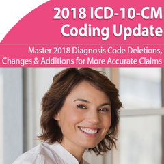 2018 ICD-10-CM Coding Update