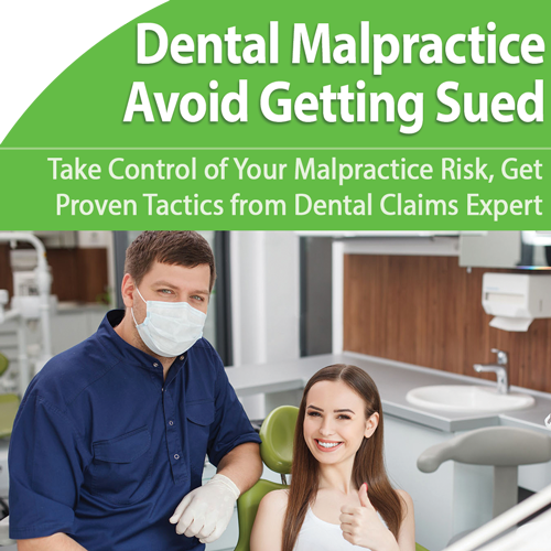 Dental Malpractice: Avoid Getting Sued