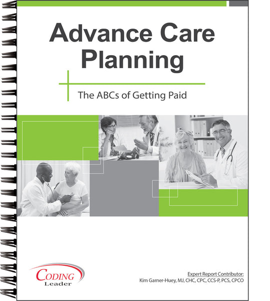 Advance Care Planning: The ABC's of Getting Paid