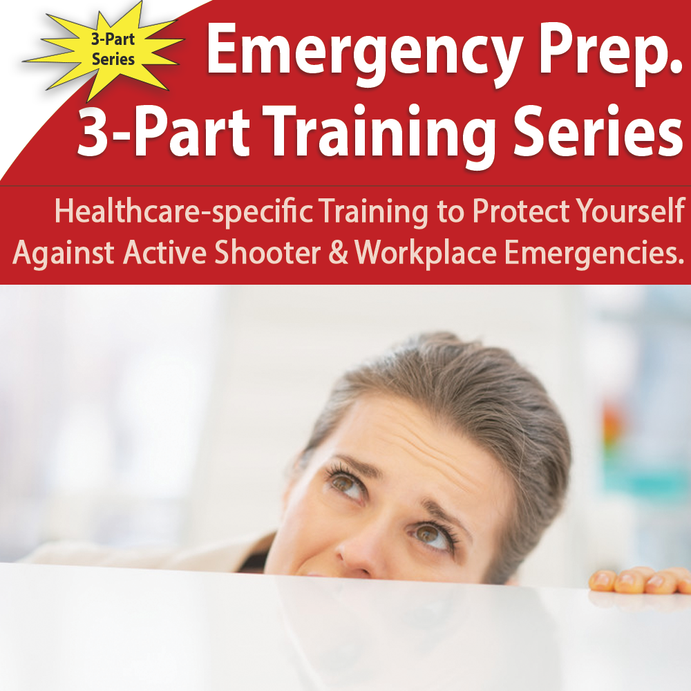 Emergency Preparedness Training (3-Part Series): Hazard Vulnerability Assessment, Active Shooter, Workplace Violence
