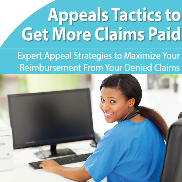 Appeal Your Claims and Get Them Paid Fast