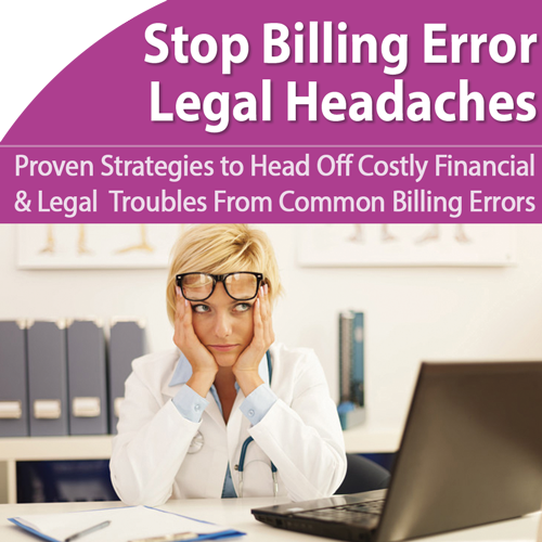 Billing: Head Off Costly Legal Headaches - January 24th @ 1pm ET