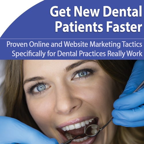 Dental: Boost New Patients for Your Practice