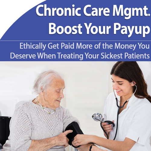 Chronic Care Management: Reduce Paperwork, Increase Revenue