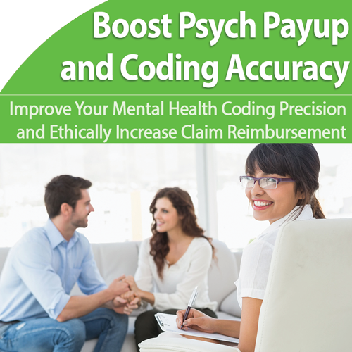 Mental Health Coding: Get Paid More of What You Deserve