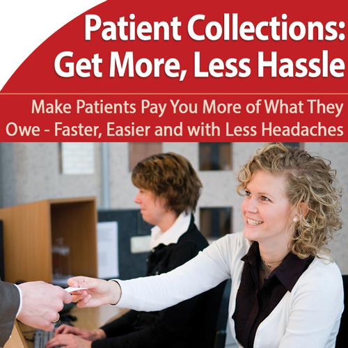 Collections: Get Patients to Pay More of What They Owe
