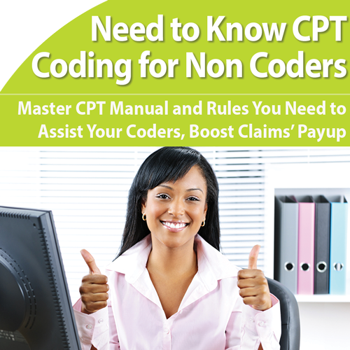 CPT Coding for Non-Coders