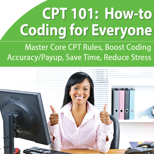 CPT Coding for Non Coders