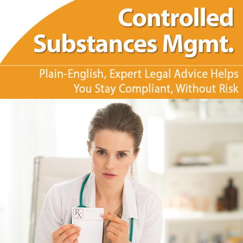 Controlled Substances Legal Requirements