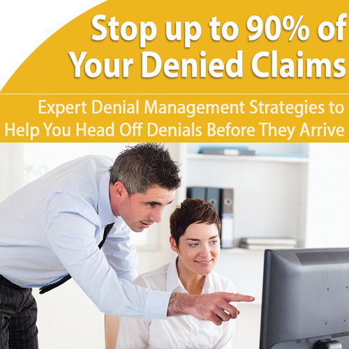 Denials: Head off 90% with Proven Strategies