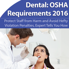 OSHA compliance, Dental OSHA, HazCom compliance