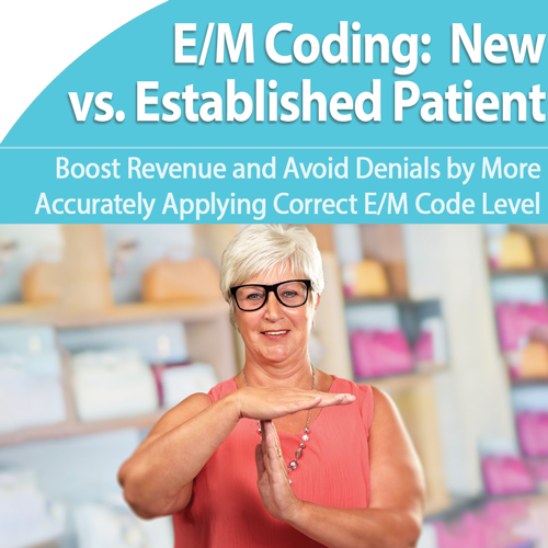 E/M Coding: New Patient vs. Established Patient Solutions