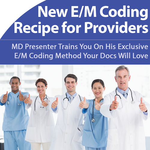 E/M Made Easy for Physicians by a Physician