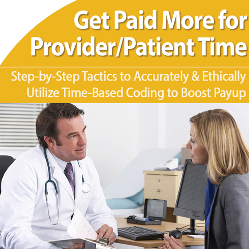 Time-Based Coding: Uncover Hidden Reimbursement