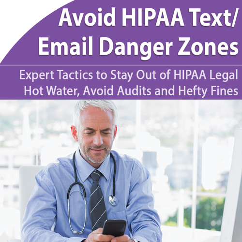 HIPAA Compliance: Avoid Text/Email Danger Zones