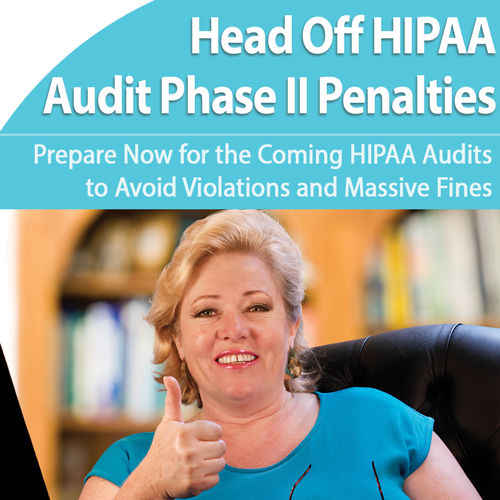 HIPAA: Avoid Phase 2 Audit Penalties